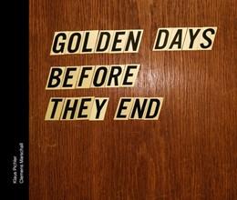 Abbildung von Marschall / Pichler   Golden days before they end   2. Auflage   2016