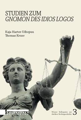 Abbildung von Harter-Uibopuu / Kruse | Studien zum Gnomon des Idios Logos | 1. Auflage | 2021 | beck-shop.de