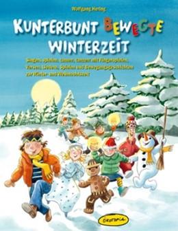 Abbildung von Hering | Kunterbunt bewegte Winterzeit | 1. Auflage | 2015 | beck-shop.de