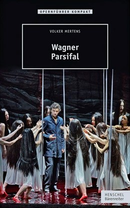Abbildung von Mertens   Wagner - Parsifal   2016