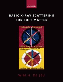 Abbildung von de Jeu | Basic X-Ray Scattering for Soft Matter | 1. Auflage | 2016 | beck-shop.de