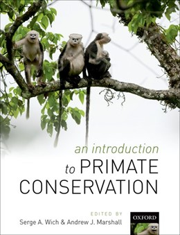 Abbildung von Wich / Marshall | An Introduction to Primate Conservation | 2016