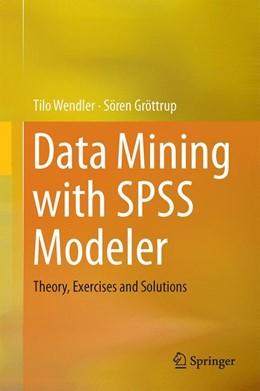 Abbildung von Wendler / Gröttrup | Data Mining with SPSS Modeler | 1. Auflage | 2016 | beck-shop.de