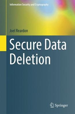 Abbildung von Reardon | Secure Data Deletion | 1. Auflage | 2016 | beck-shop.de