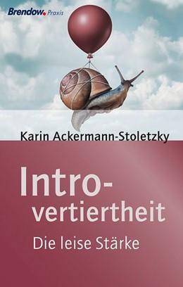Abbildung von Ackermann-Stoletzky | Introvertiertheit | 2016 | Die leise Stärke