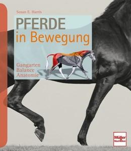 Abbildung von Harris | Pferde in Bewegung | 1. Auflage | 2016 | beck-shop.de