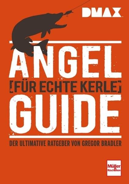 DMAX Angel-Guide für echte Kerle | Bradler, 2016 | Buch (Cover)