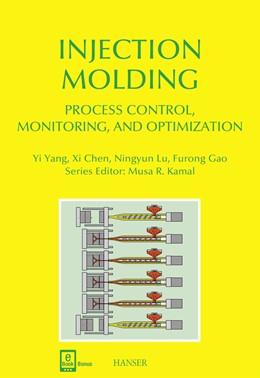 Abbildung von Yang / Chen / Lu | Injection Molding Process Control, Monitoring, and Optimization | 2016