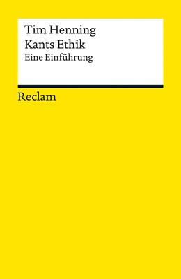 Abbildung von Henning | Kants Ethik | 2016 | Eine Einführung | 19384