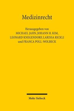 Abbildung von Jahn / Kim | Medizinrecht | 1. Auflage | 2015 | beck-shop.de