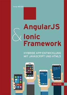 Abbildung von Weiße | AngularJS & Ionic Framework | 2016 | Hybride App-Entwicklung mit Ja...