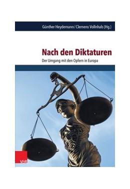 Abbildung von Heydemann / Vollnhals | Nach den Diktaturen | 2015 | Der Umgang mit den Opfern in E... | Band 059