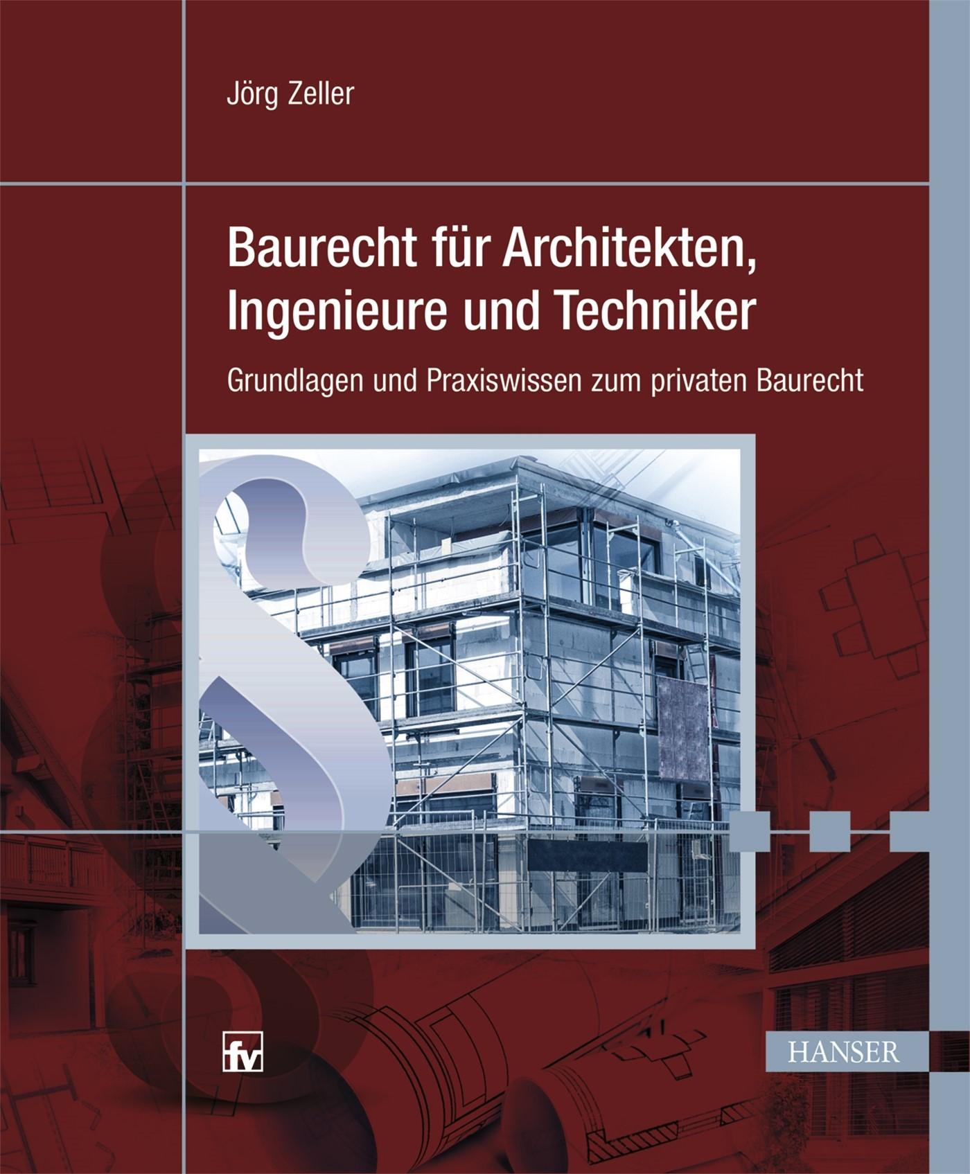 Baurecht für Architekten, Ingenieure und Techniker | Zeller, 2019 | Buch (Cover)