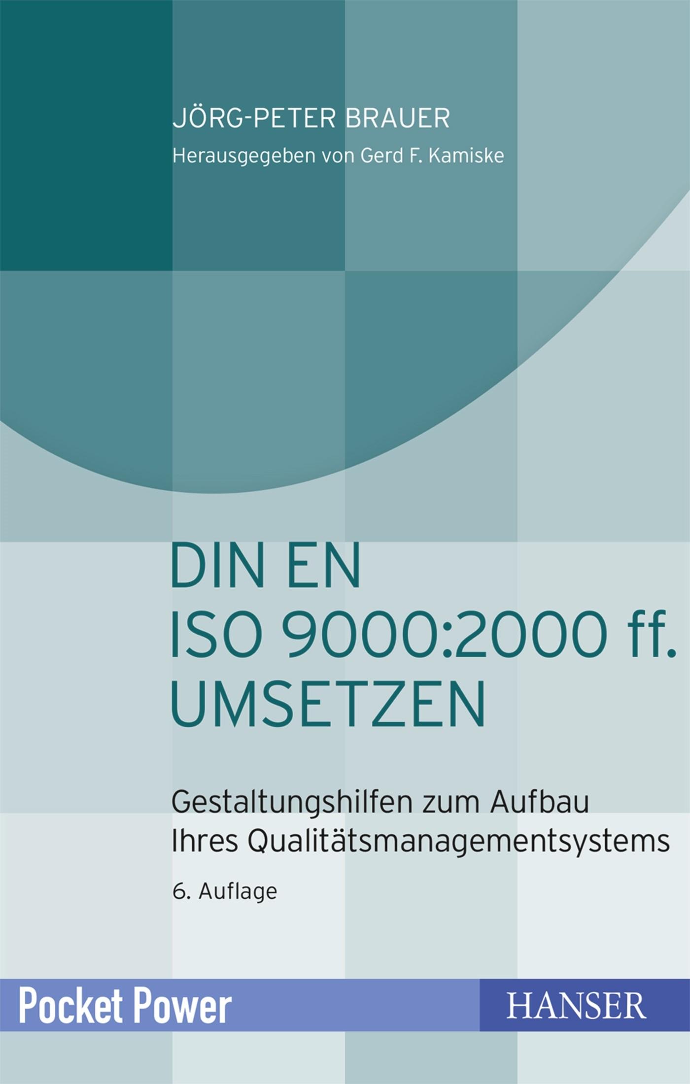 DIN EN ISO 9000:2000 ff. umsetzen | Brauer | 6. Auflage, 2018 | Buch (Cover)