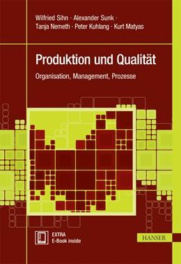 Abbildung von Sihn / Kuhlang | Produktion und Qualität | 1. Auflage | 2016 | beck-shop.de