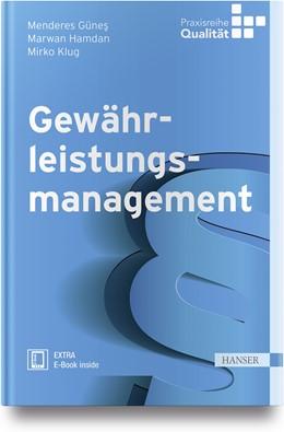 Abbildung von Günes / Hamdan   Gewährleistungsmanagement   1. Auflage   2018   beck-shop.de