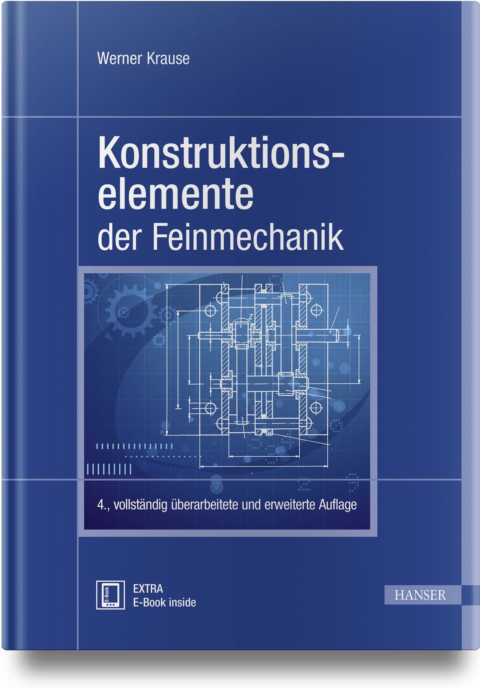 Konstruktionselemente der Feinmechanik   Krause   4., aktualisierte Auflage, 2017   Buch (Cover)