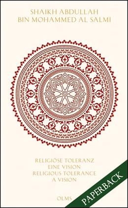 Abbildung von Al Salmi   Religiöse Toleranz: Eine Vision für eine neue WeltReligious Tolerance: A Vision for a new World   1. Auflage   2016   beck-shop.de