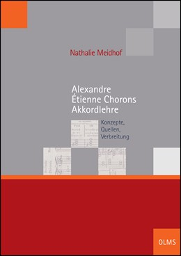Abbildung von Meidhof   Alexandre Étienne Chorons Akkordlehre   2016   2016   Konzepte, Quellen, Verbreitung   4
