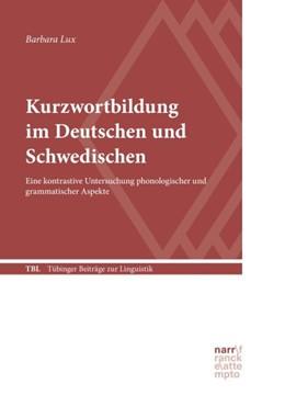 Abbildung von Lux | Kurzwortbildung im Deutschen und Schwedischen | 1. Auflage | 2016 | 556 | beck-shop.de