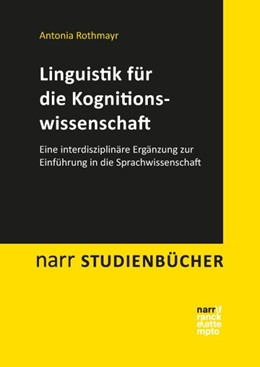Abbildung von Rothmayr   Linguistik für die Kognitionswissenschaft   1. Auflage   2016   beck-shop.de