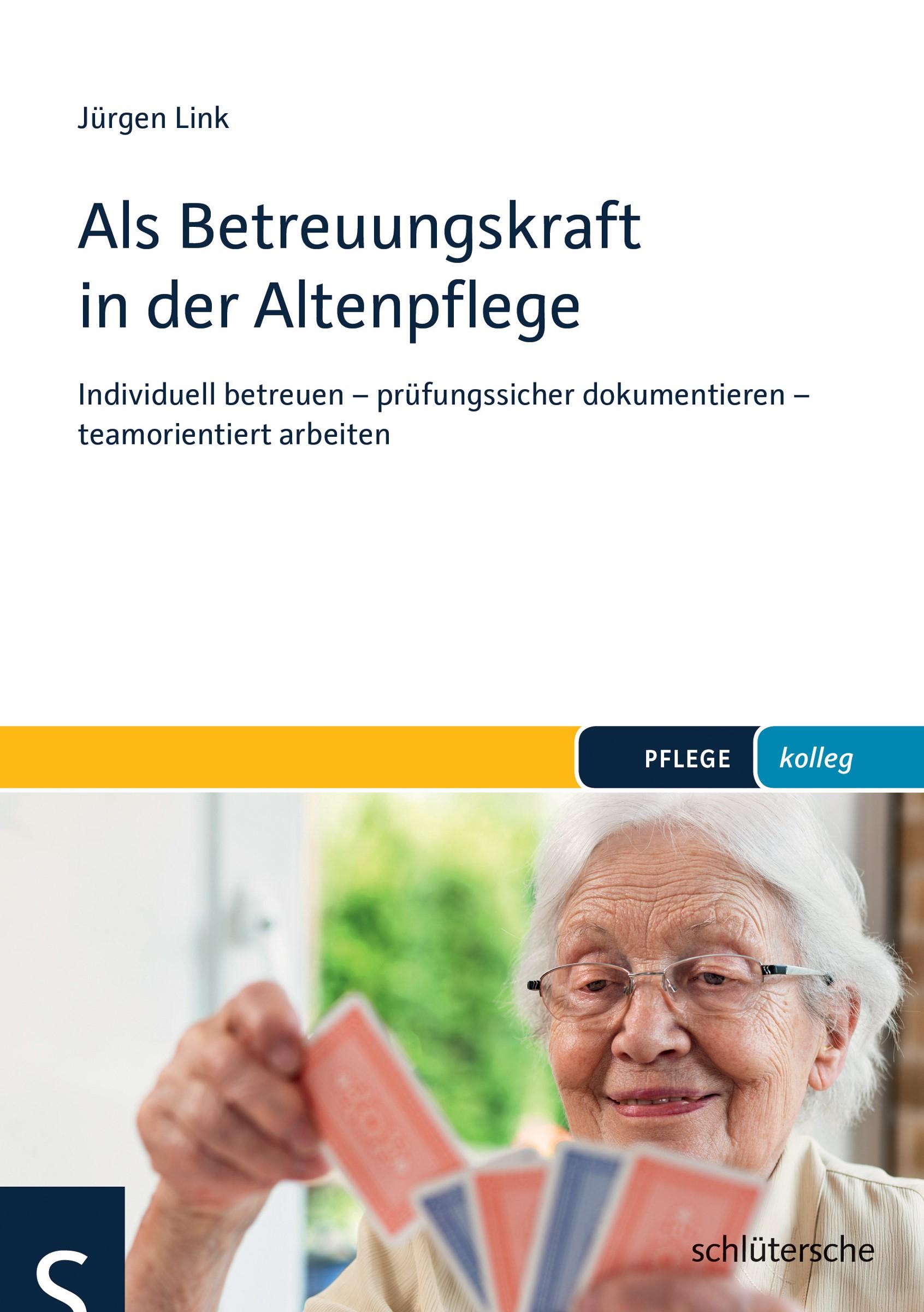 Als Betreuungskraft in der Altenpflege   Link, 2016   Buch (Cover)