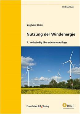 Abbildung von Heier   Nutzung der Windenergie.   1. Auflage   2016   beck-shop.de