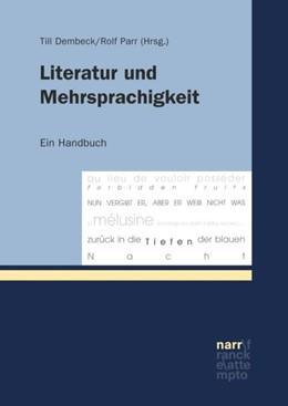 Abbildung von Dembeck / Parr | Literatur und Mehrsprachigkeit | 1. Auflage | 2017 | beck-shop.de