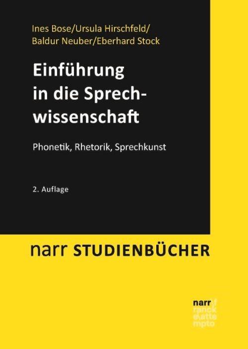 Einführung in die Sprechwissenschaft | Bose / Hirschfeld / Neuber / Stock, 2016 (Cover)