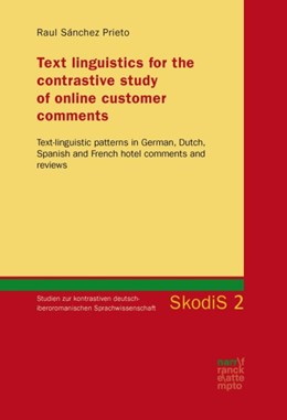 Abbildung von Sánchez Prieto | Text linguistics for the contrastive study of online customer comments | 2017 | Text-linguistic patterns in Ge... | 2