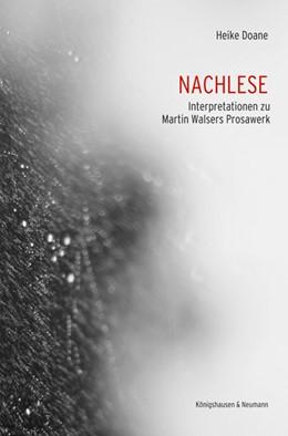 Abbildung von Doane | Nachlese | 2016 | Interpretationen zu Martin Wal...