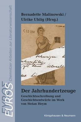 Abbildung von Malinowski / Uhlig   Der Jahrhundertzeuge   1. Auflage   2016   9   beck-shop.de