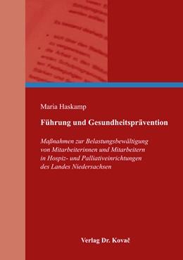 Abbildung von Haskamp | Führung und Gesundheitsprävention | 1. Auflage | 2016 | 10 | beck-shop.de