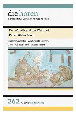 Abbildung von Krätzer / Grimm / Hein | Der Wundbrand der Wachheit | 2016 | Peter Weiss lesen