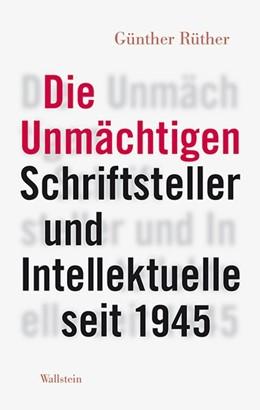 Abbildung von Rüther | Die Unmächtigen | 1. Auflage | 2016 | beck-shop.de