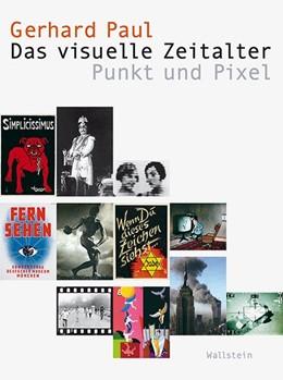 Abbildung von Paul   Das visuelle Zeitalter   1. Auflage   2016   01   beck-shop.de