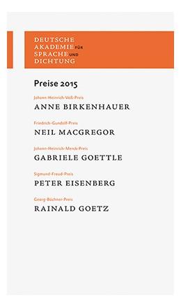 Abbildung von Deutsche Akademie für Sprache und Dichtung | Preise 2015 | 1. Auflage | 2016 | 2015 | beck-shop.de