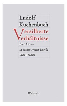 Abbildung von Kuchenbuch | Versilberte Verhältnisse | 1. Auflage | 2016 | 4 | beck-shop.de