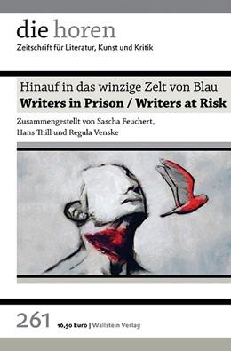 Abbildung von Krätzer / Feuchert / Thill / Venske   Hinauf in das winzige Zelt von Blau   2016   Writers in Prison
