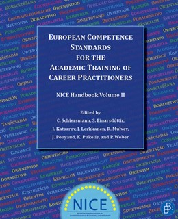 Abbildung von Schiersmann / Einarsdottir / Katsarov / Lerkkanen / Mulvey / Pouyaud / Pukelis / Weber | European Competence Standards for the Academic Training of Career Practitioners | 2016 | NICE Handbook Volume 2