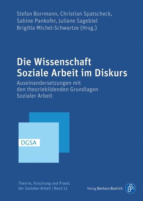 Die Wissenschaft Soziale Arbeit im Diskurs | Borrmann / Michel-Schwartze / Pankofer / Sagebiel / Spatscheck, 2016 | Buch (Cover)