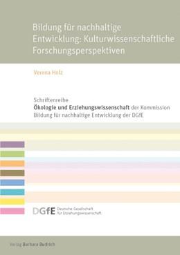 Abbildung von Holz   Bildung für eine nachhaltige Entwicklung: Kulturwissenschaftliche Forschungsperspektiven   2016