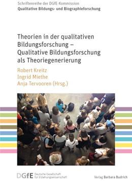 Abbildung von Kreitz / Miethe   Theorien in der qualitativen Bildungsforschung – Qualitative Bildungsforschung als Theoriegenerierung   1. Auflage   2016   1   beck-shop.de