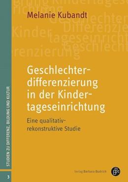 Abbildung von Kubandt | Geschlechterdifferenzierung in der Kindertageseinrichtung | 1. Auflage | 2016 | 3 | beck-shop.de