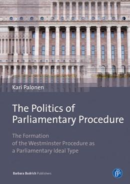 Abbildung von Palonen | The Politics of Parliamentary Procedure | 2. Auflage | 2016 | beck-shop.de
