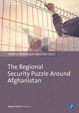 Abbildung von Rytövuori-Apunen | The Regional Security Puzzle around Afghanistan | 1. Auflage | 2016 | beck-shop.de