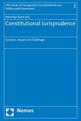 Abbildung von Glaser (Hrsg.) | Constitutional Jurisprudence | 2016 | Function, Impact and Challenge... | 3