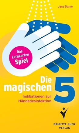 Abbildung von Dorne | Die magischen 5 | 2015 | Indikationen zur Händedesinfek...