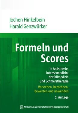 Abbildung von Hinkelbein / Genzwürker | Formeln und Scores in Anästhesie, Intensivmedizin, Notfallmedizin und Schmerztherapie | 2. Auflage | 2016 | Verstehen, berechnen, bewerten...