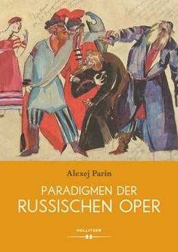 Abbildung von Parin | Paradigmen der russischen Oper | 1. Auflage | 2016 | beck-shop.de